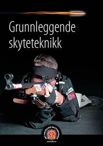 Bilde av GRUNNLEGGENDE SKYTETEKNIKK